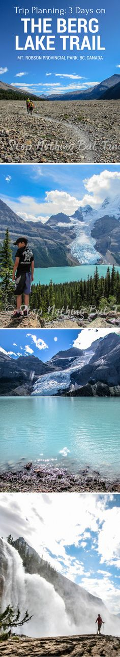 Two night, three days, three adults, one eleven-year-old hiking the Berg Lake Trail in Mt. Robson Provincial Park in the Canadian Rocky Mountains. Full trip plan, report and links for information.