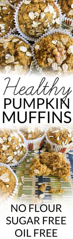 No Flour, Sugar Free, Oil Free, Dairy Free Healthy Pumpkin Muffins Recipe - Toasted oats make these gluten free muffins delicious and healthy.