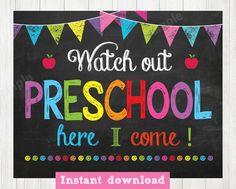 First Day of Preschool Sign, Watch Out Kindergarten Here I Come Sign,Back to School INSTANT DOWLOAD by ABCSongShop on Etsy
