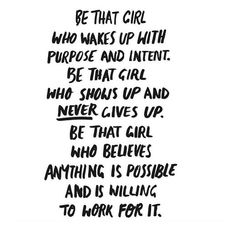 Be that girl // follow us @motivation2study for daily inspiration