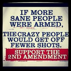 If more sane people were armed. The crazy people would get off fewer shots. Support the #SecondAmendment
