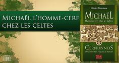 Retrouver un lien avec la nature, vivre une écologie simple, maîtriser des forces dans le corps de l'homme est le message de Cernunnos, Dieu Cerf chez les Celtes, que les Chrétiens appelaient l'Archange Michaël.