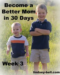 Become a Better Mom in 30 Days-Week 3 Challenge: Read to your children daily!