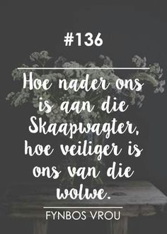 Veilig naby ons Skaapwagter (Die Here is my Herder) __[Fynbos Vrou/FB] # 136 Jesus Quotes, Bible Quotes, Bible Verses, Qoutes, Afrikaanse Quotes, Lord Is My Shepherd, Christian Quotes, Beautiful Words, Life Lessons