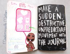 Wreck this journal - Saccage ce carnet - Pages 96 - 97 : Make a sudden, destructive, unpredictable movement with the journal - Little big planet theme - Sackboy - popit