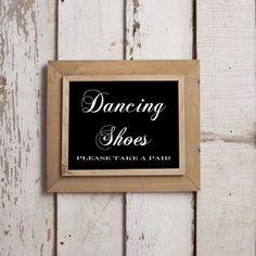 Dancing Shoes Please Take a Pair Sign 8 X 10 Wedding by bigWmedia, $5.00