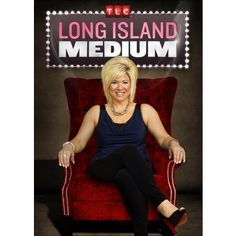 Long Island Medium.  I really like this show.  It is amazing how much she gets in the readings.  Saw her on Dr. Oz too and showed her brain while doing a reading and not.  Amazing to see the difference.  Hard to deny!  Love Thresea!