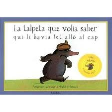 A toupiña que quería saber quén lle fixera aquilo na cabeza / Werner Holzwarth, Wolf Erlbruch ; Hans Christian, Wolf, All About Wolves, Baby Wolves, Reading Time, Storytelling, Business, Books, Mole