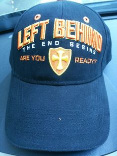 Are you Ready? Left Behind The End Begins