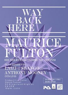 Way Back Here | Dance Tunnel | https://beatguide.me/london/event/dance-tunnel-way-back-here-with-maurice-fulton-20130621