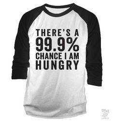 99.9% Hungry Baseball Shirt
