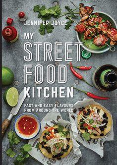 Recipes from My Street Food Kitchen - Murdoch books