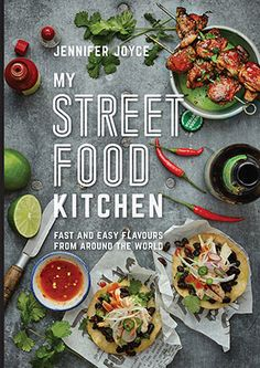 Recipes from My Street Food Kitchen - Murdoch books