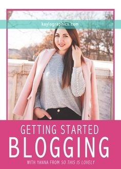 Getting Started Blogging with Yanna from So This Is Lovely | tips advice fashion mommy lifestyle blogger I M Married, Cleveland Wedding, Build A Blog, First Blog Post, Two Girls, Blogging For Beginners, Photography Business, Photography Tutorials, Social Media Tips
