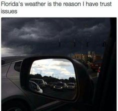 """if you've ever visited Florida you will understand! Like my pa says about Folirda, """"if you don't like the weather, stay five minutes"""" LOL, cause that's how fast it changes! Florida Funny, Florida Girl, Florida Humor, Florida Weather, Oui Oui, Sunshine State, Funny Jokes, Hilarious Stuff, Dankest Memes"""