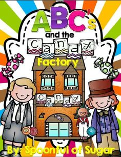 ABCs and the Candy Factory (A Fun Alphabet unit) from Spoonful of Sugar on TeachersNotebook.com -  (384 pages)  - What fun! A whole alphabet experience done with a candy/Willie Wonka/Charlie and the Chocolate factory theme! This unit covers uppercase and lowercase letter id, letter writing, id initial and final sounds in words, ABC order (and more) by incorporating g