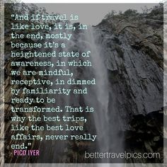 And if travel is like love it is in the end mostly because its a heightened state of awareness in which we are mindful receptive in dimmed by familiarity and ready to be transformed. That is why the best trips like the best love affairs never really end. Register NOW at http://ift.tt/1pe1GGR or click on the link in our bio for our FREE eBook on how to take better travel pics on your next holiday. Get your free eBook and cheat sheets today.  Photo by @johnlechnerart  #wanderlust #travelpics…