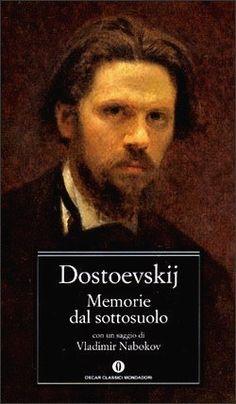 Memorie dal sottosuolo - Fedor M. Dostoevskij - 558 recensioni su Anobii