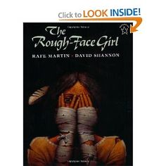 The Rough-Face Girl; MULTICULTURAL FAIRY TALE--Cinderella story