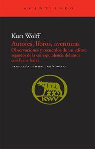 «Uno edita o bien los libros que considera que la gente debería leer, o bien los libros que piensa que la gente quiere leer. Los editores de la segunda categoría, es decir, los editores que obedecen ciegamente al gusto del público, no cuentan, ¿verdad que no?», afirma Kurt Wolff.