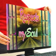 RESPECTS MY SOUL Copri Monitor 16:9