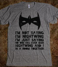 I'm Not Saying I'm Nightwing