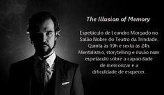 A Buzico! Produções Artísticas apresenta em Estreia: THE ILLUSION OF MEMORY de Leandro Morgado