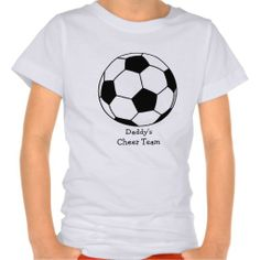 Soccer Futbol Ball Sport Dad Or Mom Cheer Team T-shirt  This cute girls soccer futbol ball shirt features a soceer ball and the text Daddys Cheer Team. Leave text or change if you like. Can also be used for mom, brother or sister. Great for babies, infants, toddlers or kids of a playerwho are out to coach and cheer dad or mom for the game.