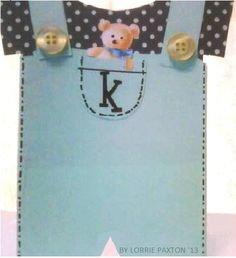 Baby Boy card... would be cute with a frog hanging out of the pocket.  The backside has two back pockets.  By Lorrie Paxton