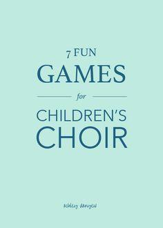 <span style='color:#555555;'>7 Fun Games for Children's Choir</span>