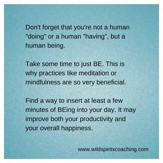 Take time to just BE.