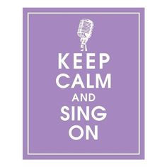 Keep Calm and SING ON,Vintage Microphone 8x10 Print-(Color Imperial Violet) Customizable Colors (Buy 3 get 1 FREE)