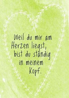 Weil du mir am Herzen liegst Lettering Card Quote Art Word Art Statements Z Happy Quotes, Best Quotes, Love Quotes, Funny Quotes, Happiness Quotes, German Quotes, Statements, True Words, Word Art