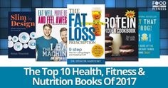 The Top 10 Health, Fitness & Nutrition Books Of 2017