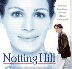 """""""Notting Hill,"""" one of my favorite movies. Who doesn't like Hugh Grant?"""