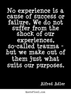 Adler quotes on Pinterest | Quotes About Humanity, Psychology and ...