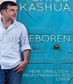 Eingeboren: Mein Israelisch-Palästinensisches Leben PDF