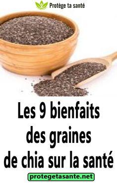 Les 9 bienfaits des graines de chia sur la santé