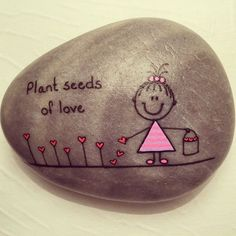 Plant seeds of love stone painting, pebble painting, pebble art, painting rocks for Pebble Painting, Pebble Art, Stone Painting, Stone Crafts, Rock Crafts, Arts And Crafts, Art Crafts, Rock And Pebbles, Rock Painting Designs