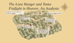 The Lone Ranger and Tonto Fistfight in Heaven: An Analysis b