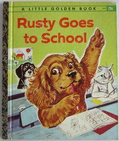 ''Rusty Goes to School'' Little Golden Book 1962, ill. Pierre Probst | eBay