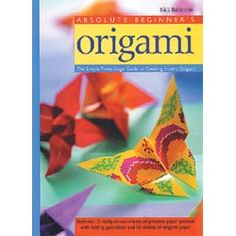 Absolute Beginner's Origami  No experience is needed—simply follow the easy, step-by-step instructions to make perfect origami. Includes 10 sheets of practice paper and 10 sheets of origami paper. Paperback by Nick Robinson. 96 pages. http://www.unitednow.com/product/3375/absolute-beginners-origami.aspx