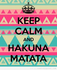 Keep calm and....there are no worries