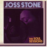 Joss Stone – The Soul Sessions Joss Stone, Pop Albums, Great Albums, Music Albums, Alanis Morissette, Roger Daltrey, Joe Cocker, James Brown, Aretha Franklin