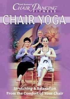 Chair Dancing® International Inc. - Chair Dancing® Fitness presents Chair Yoga, $19.95 (http://www.chairdancing.com/chair-dancing-fitness-presents-chair-yoga/)