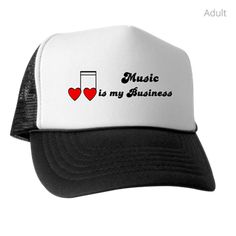 MUSIC IS MY BUSINESS Trucker Hat