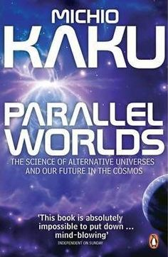 Parallel Worlds : The Science of Alternative Universes and Our Future in the Cosmos DOWNLOAD PDF/ePUB [Michio Kaku] pdf download