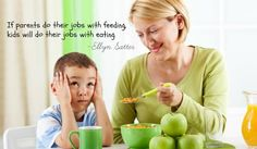 The biggest mistake that parents make when it comes to feeding is trying to control if and how much their child eats. This is actually 100% the child's job! fb