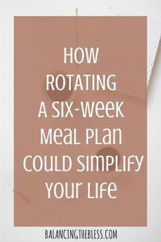 Healthy Meals How rotating a 6 week meal plan could simplify your life - Tired of meal planning every week or forgetting to meal plan? Here you can learn how to rotate a six-week meal plan! Simple and easy for beginners! Family Meal Planning, Budget Meal Planning, Family Meals, Weekly Meal Plan Family, Healthy Family Meal Plans, Healthy Weekly Meal Plan, Weekly Meal Plans, Easy Meal Plans, Healthy Meals