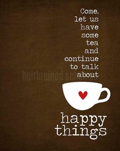 Tea and Happy Things